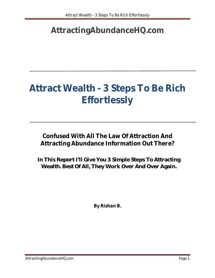 Attract Wealth - 3 Steps To Be Rich Effortlessly                AttractingAbundanceHQ.com       Attract Wealth - 3 Steps T...