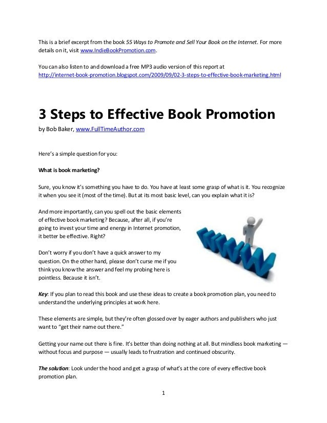 1 This is a brief excerpt from the book 55 Ways to Promote and Sell Your Book on the Internet. For more details on it, vis...