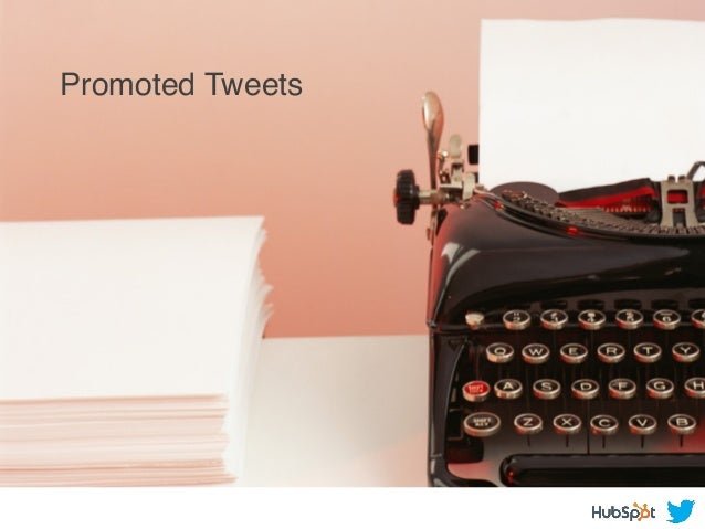 Promoted Tweets! Promoted Tweets!
