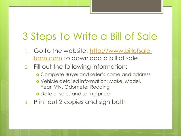 3 steps to write bill of sale
