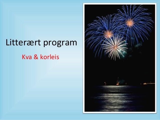 Litterært program Kva & korleis