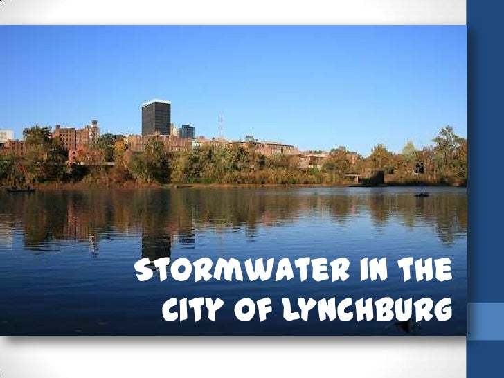 Stormwater in the  City of Lynchburg