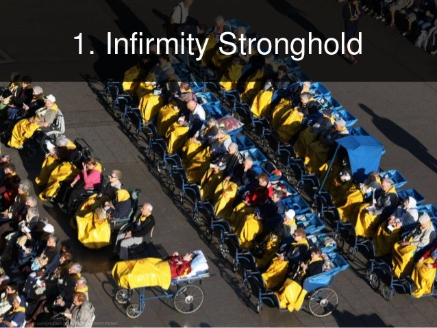 1. Infirmity Stronghold