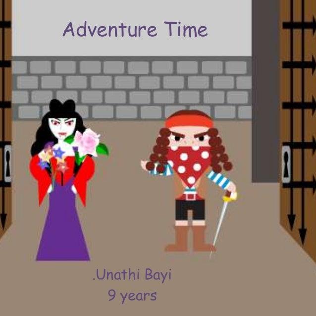 Adventure Time .Unathi Bayi 9 years