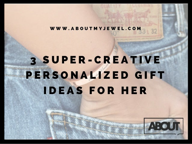 sc 1 st  SlideShare & 3 super creative personalized gift ideas for her