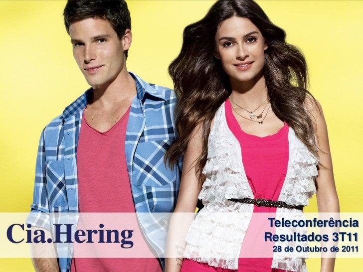 TeleconferênciaResultados 3T11 28 de Outubro de 2011