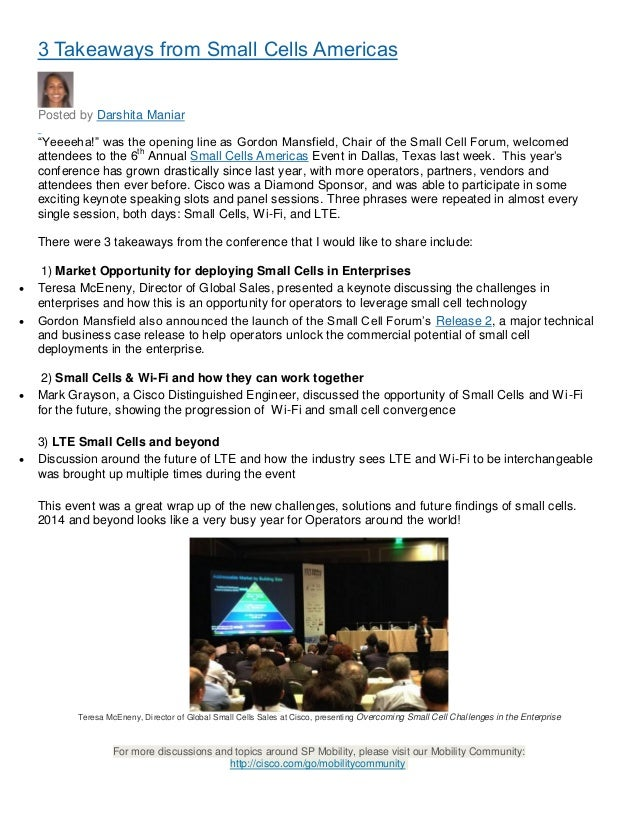 """3 Takeaways from Small Cells Americas Posted by Darshita Maniar i n Sh re a  """"Yeeeeha!"""" was the opening line as Gordon Man..."""