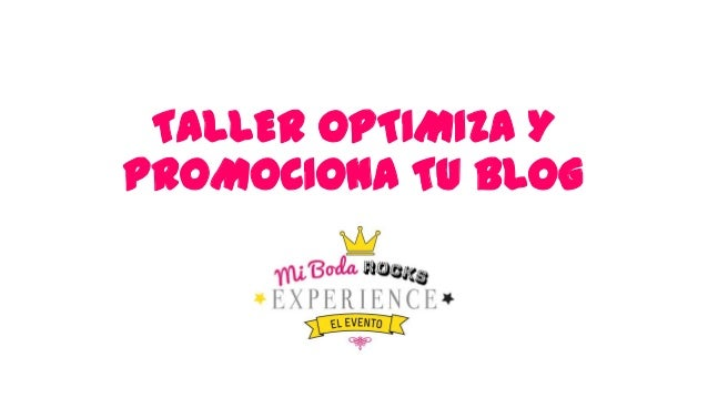 TALLER OPTIMIZA Y PROMOCIONA TU BLOG
