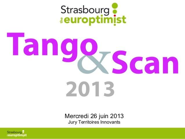 1 2013 Mercredi 26 juin 2013 Jury Territoires Innovants