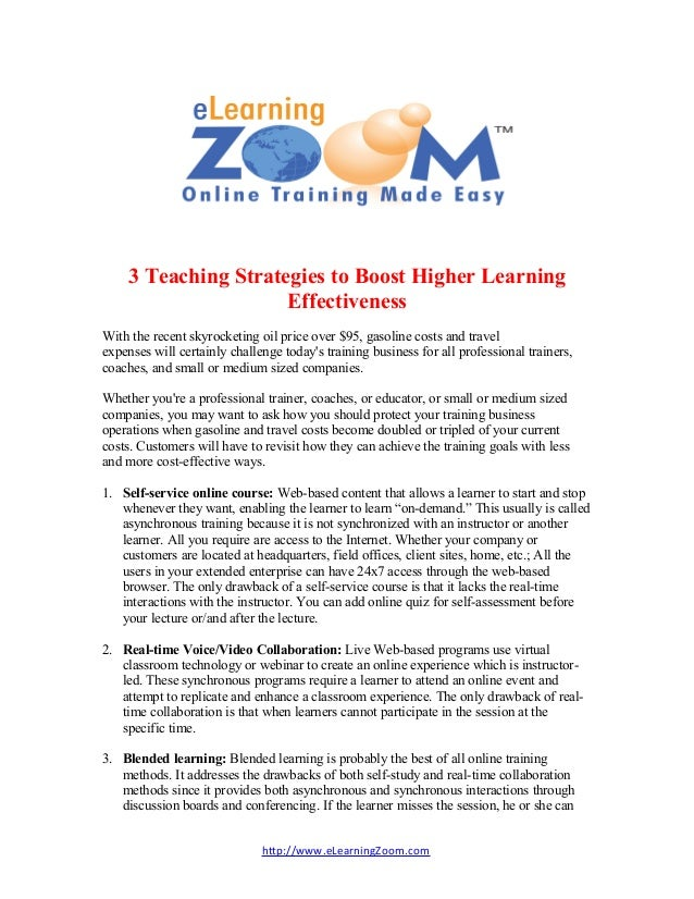 3 Teaching Strategies to Boost Higher Learning                     EffectivenessWith the recent skyrocketing oil price ove...