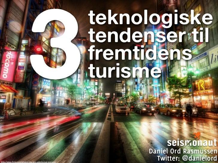 3                                                          teknologiske                                                   ...