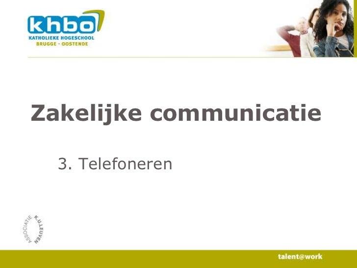 Zakelijke communicatie<br />3. Telefoneren<br />