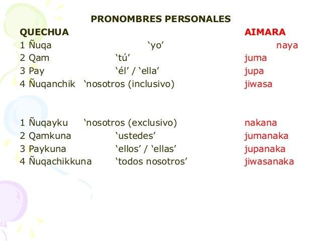 3  tema   quechumara  morfologia nominal pronombres_flexión de persona Slide 2