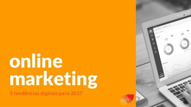 online marketing 3 tendências digitais para 2017