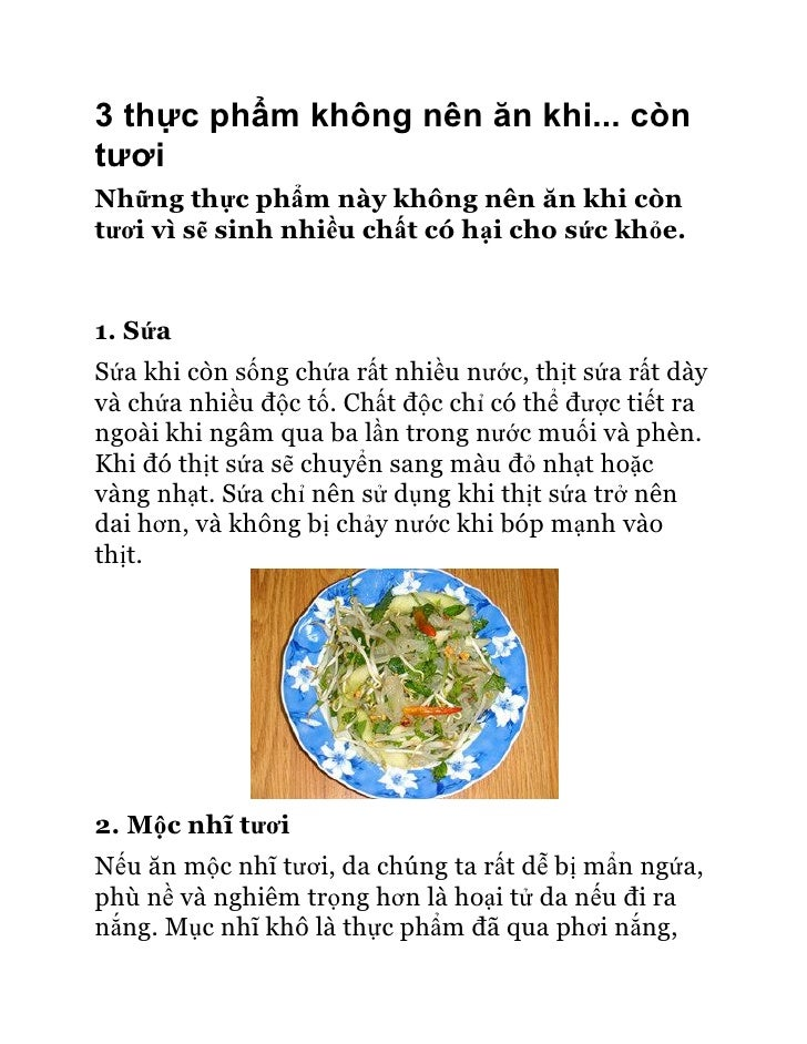 3 thực phẩm không nên ăn khi... còntươiNhững thực phẩm này không nên ăn khi còntươi vì sẽ sinh nhiều chất có hại cho sức k...