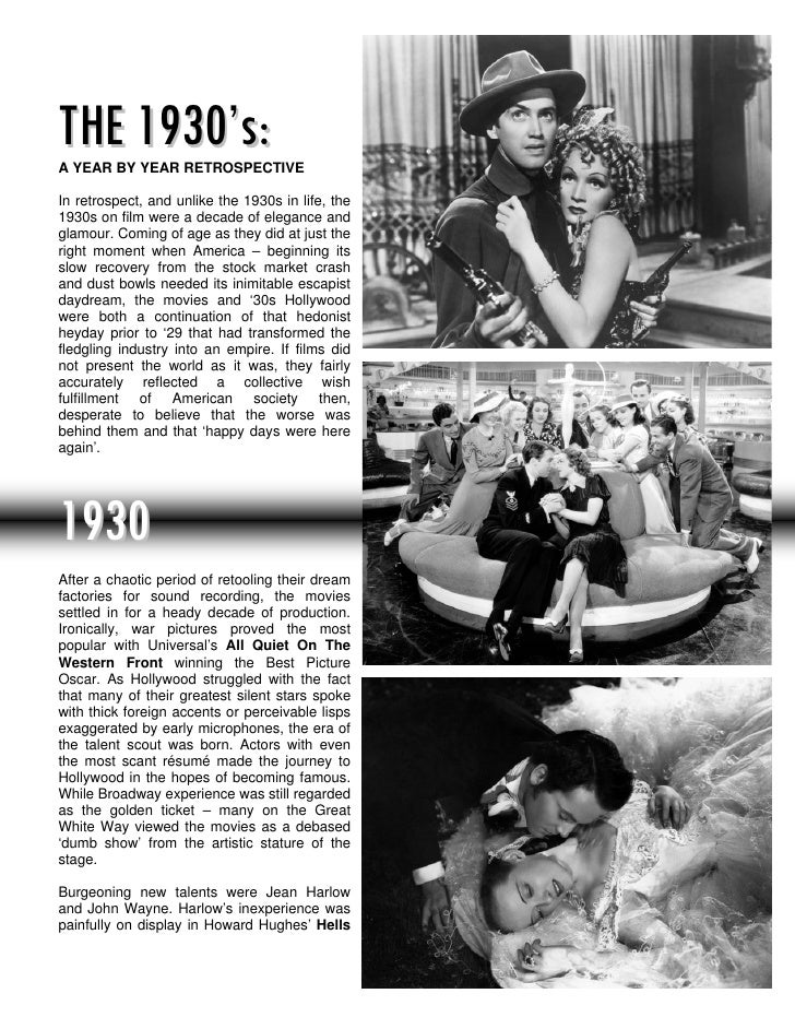 THE 1930's:A YEAR BY YEAR RETROSPECTIVEIn retrospect, and unlike the 1930s in life, the1930s on film were a decade of eleg...