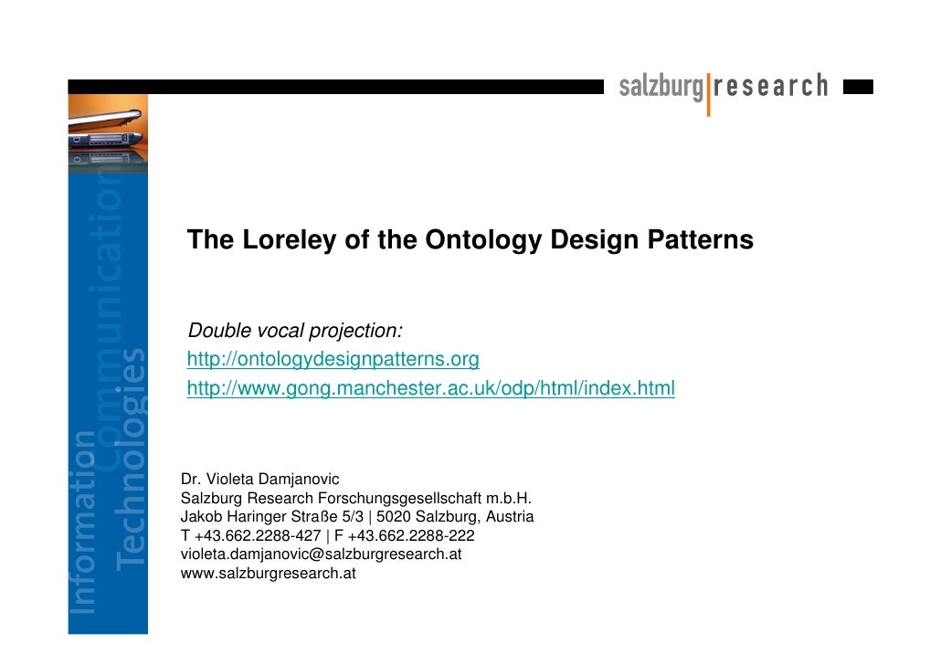The Loreley of the Ontology Design Patterns   Double vocal projection: http://ontologydesignpatterns.org http://www.gong.m...