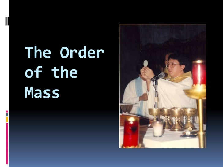 The Orderof theMass