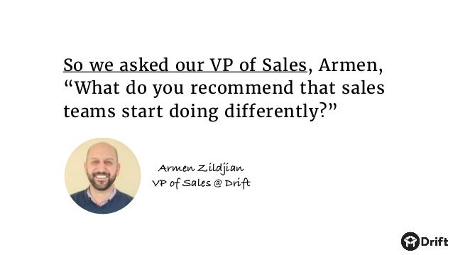 """So we asked our VP of Sales, Armen, """"What do you recommend that sales teams start doing differently?"""" Armen Zildjian VP of..."""