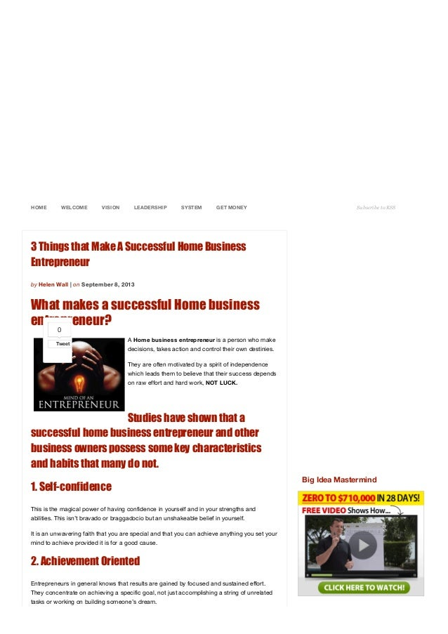 HOME WELCOME VISION LEADERSHIP SYSTEM GET  MONEY Subscribe to RSS 3 Things that Make A Successful Home Business Entrepre...
