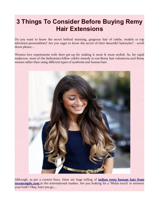 3 Things To Consider Before Buying Remy Hair Extensions