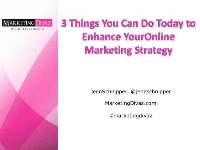 JennSchnipper @jennschnipper MarketingDivaz.com #marketingdivaz