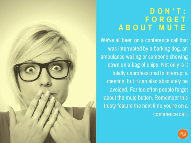 D O N ' T : C O M E U N P R E P A R E D It really should go without saying--don't come to ANY meeting unprepared. But what...