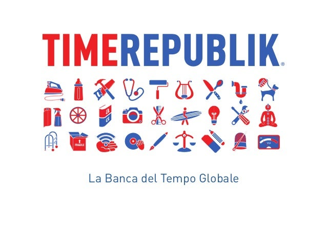 A global community where you share your talents in exchange for time. ! La Banca del Tempo Globale