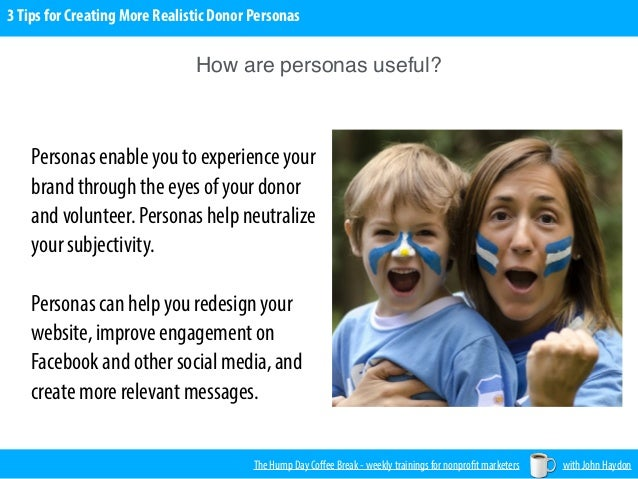 3 Tips for Creating More Realistic Donor Personas Slide 3
