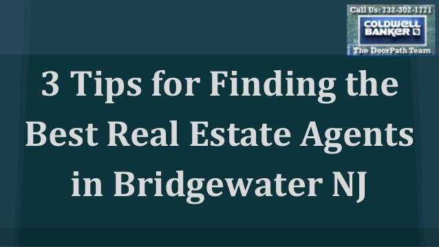 3 Tips for Finding the Best Real Estate Agents in Bridgewater NJ