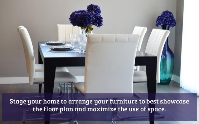 11. Stage Your Home To Arrange Your Furniture ...