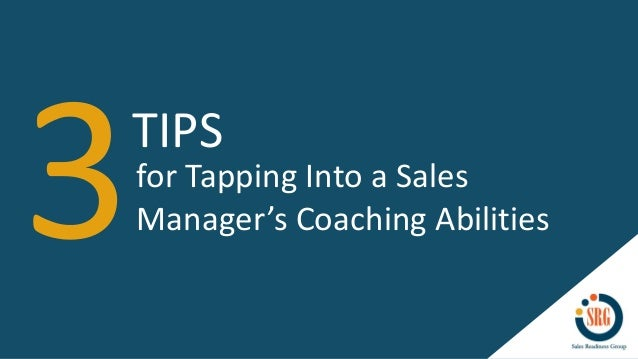 TIPS for Tapping Into a Sales Manager's Coaching Abilities