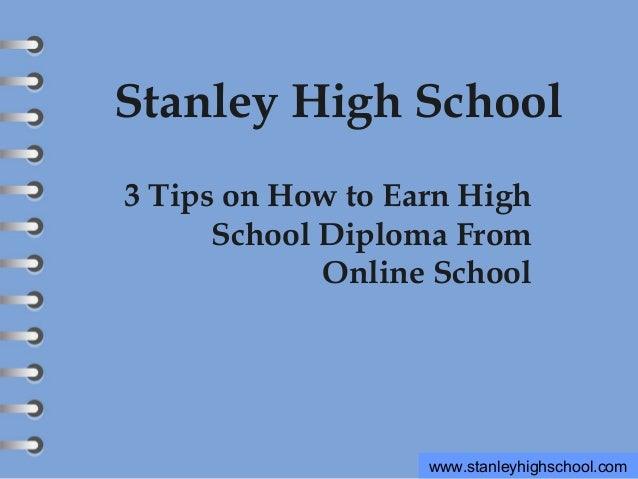 3 tips on how to earn high school diploma from online school