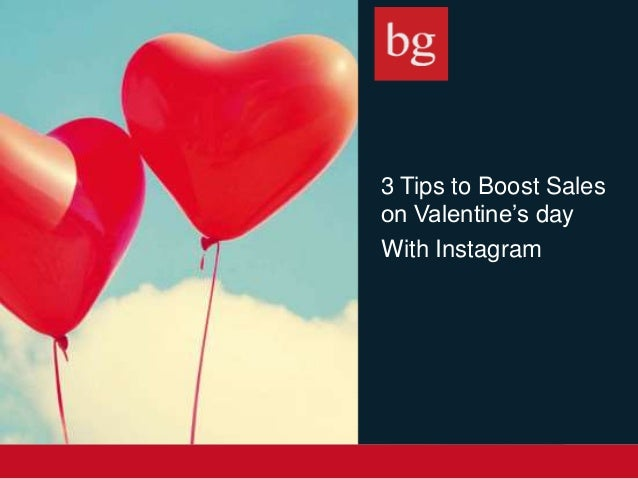 3 Tips to Boost Sales on Valentine's day With Instagram