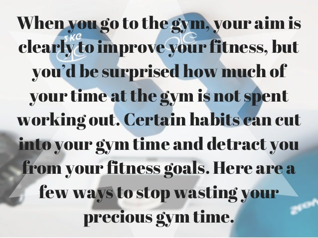 how to make the most of the gym