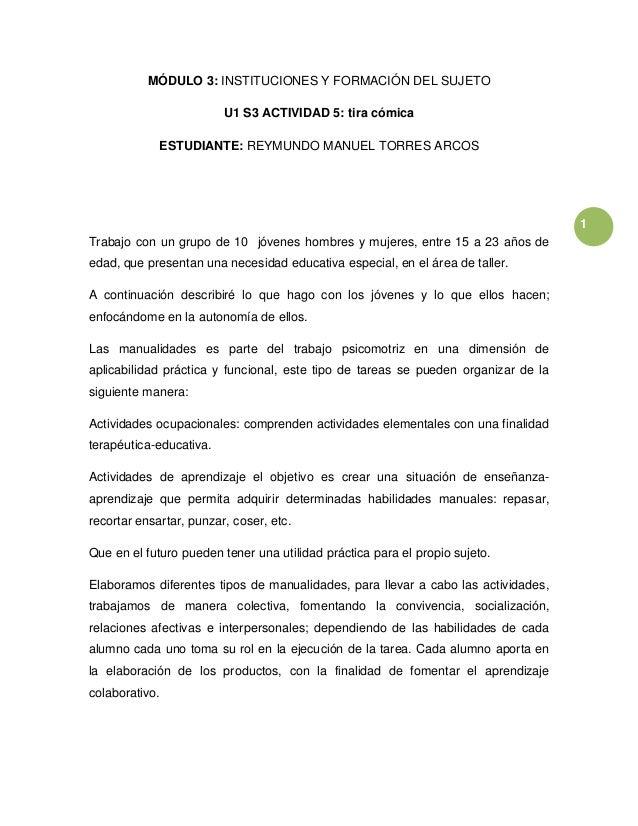 1 MÓDULO 3: INSTITUCIONES Y FORMACIÓN DEL SUJETO U1 S3 ACTIVIDAD 5: tira cómica ESTUDIANTE: REYMUNDO MANUEL TORRES ARCOS T...