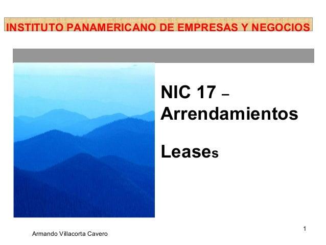 INSTITUTO PANAMERICANO DE EMPRESAS Y NEGOCIOS                               NIC 17 –                               Arrenda...