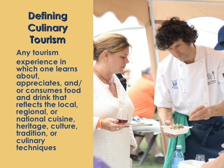 culinary tourism research in preparation Best management practices in culinary tourism participants on a culinary tour in charleston research and links for farmers and entrepreneurs to.
