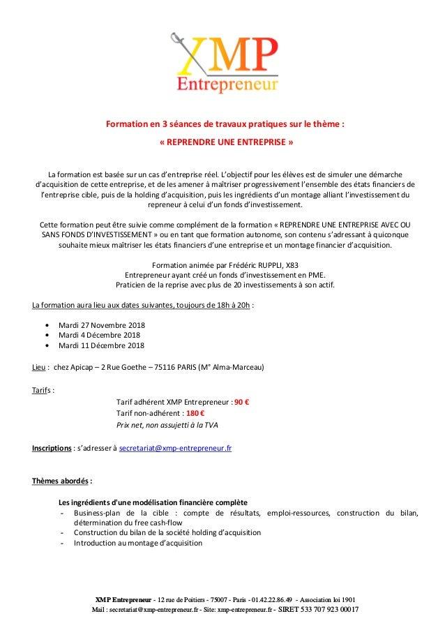XMP Entrepreneur - 12 rue de Poitiers - 75007 - Paris - 01.42.22.86.49 - Association loi 1901 Mail : secretariat@xmp-entre...