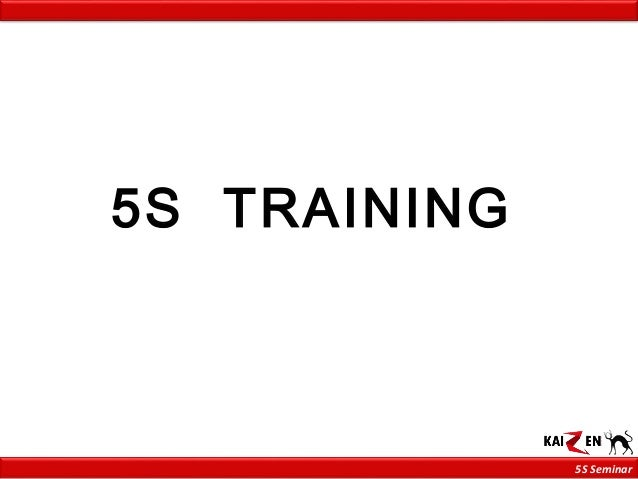 5S Seminar 5S TRAINING