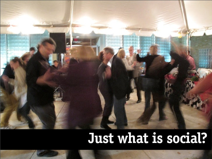Just what is social?