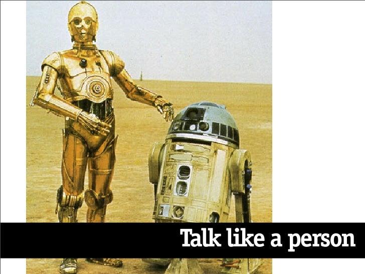 Talk like a person