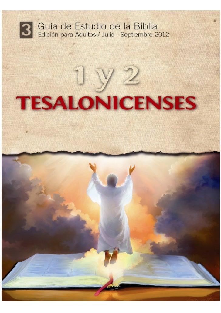 Lección 1: Para el 7 de julio de 2012EL EVANGELIO LLEGAA TESALÓNICA                                                       ...