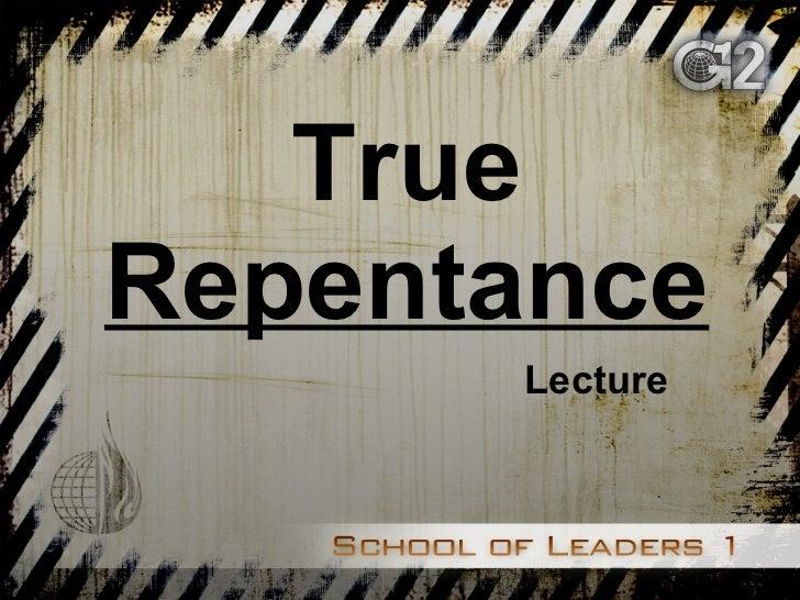 True  Repentance Lecture