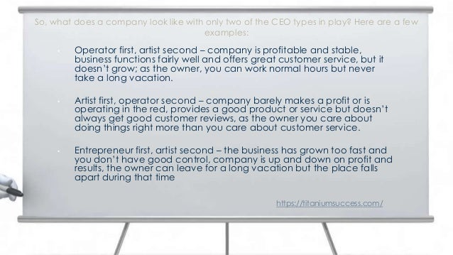 • Operator first, artist second – company is profitable and stable, business functions fairly well and offers great custom...