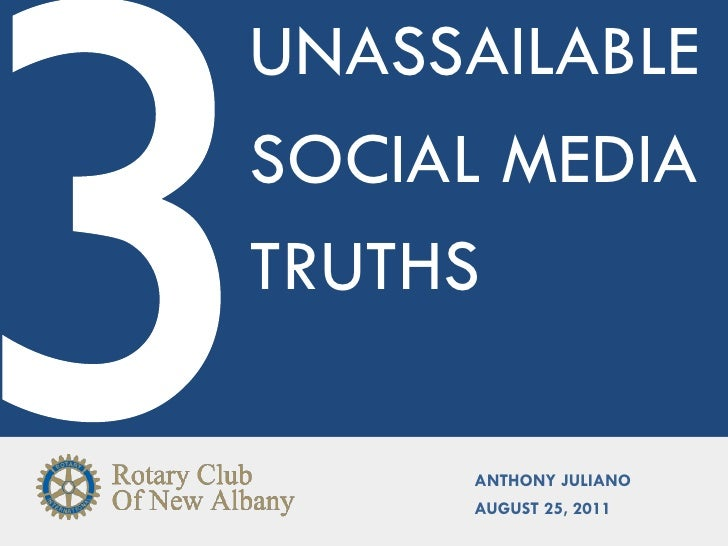 UNASSAILABLESOCIAL MEDIATRUTHS     ANTHONY JULIANO     AUGUST 25, 2011