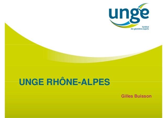 UNGE RHÔNE-ALPES Gilles Buisson