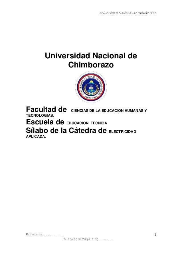 Universidad Nacional de ChimborazoEscuela de…………………..Sílabo de la Cátedra de…………….1Universidad Nacional deChimborazoFacult...