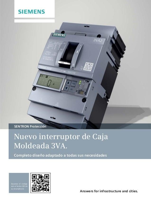 Answers for infrastructure and cities. SENTRON Protección Nuevo interruptor de Caja Moldeada 3VA. Completo diseño adaptado...