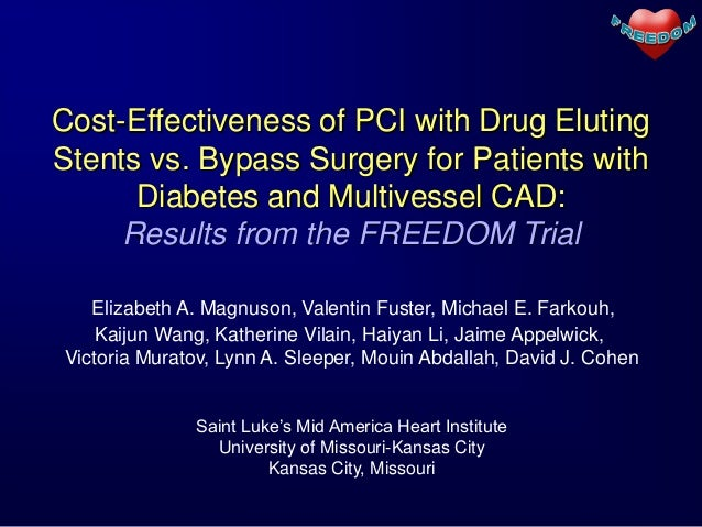 Cost-Effectiveness of PCI with Drug ElutingStents vs. Bypass Surgery for Patients with      Diabetes and Multivessel CAD: ...